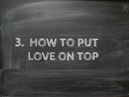 how to put love on top.jpg